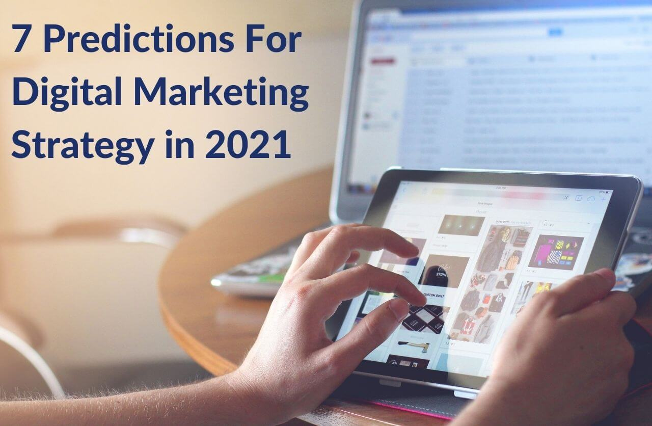 Digital marketing strategy in 2021