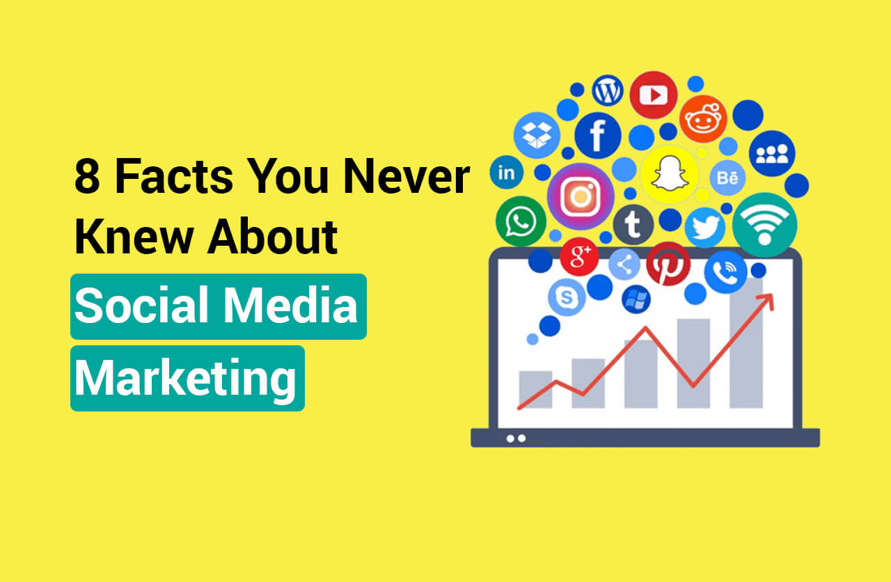 8 Facts You Never Knew About Social Media Marketing