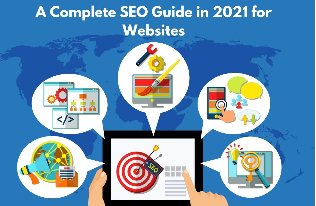 A Complete SEO Guide in 2021 for Websites
