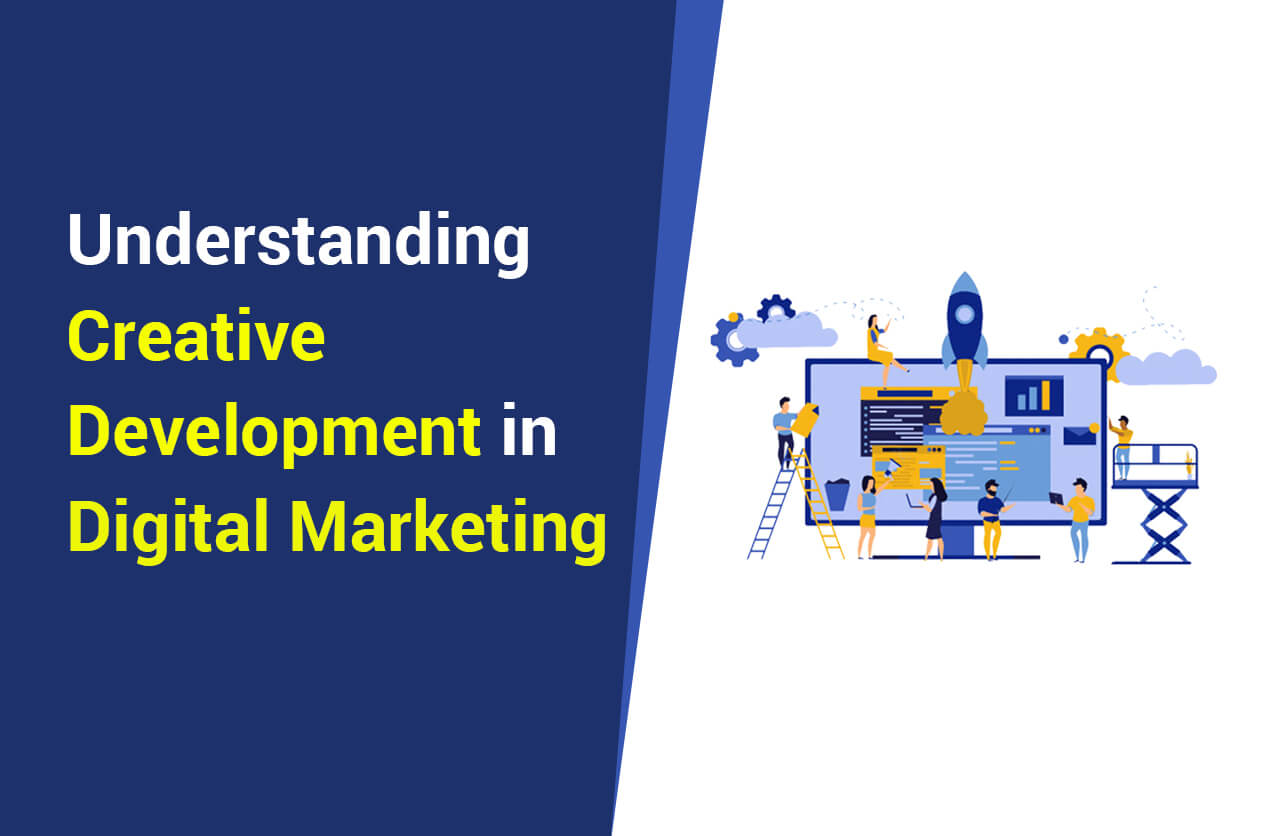 Creative Development in Digital Marketing