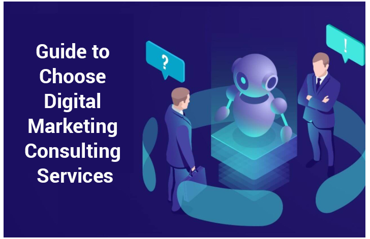 Top 8 tips to select the best digital marketing consultant for your business